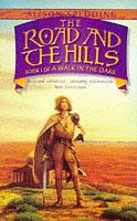 9780006482673: Road and the Hills (A Walk in the Dark, Book 1)