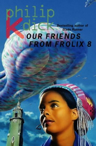 9780006482826: Our friends from Frolix 8