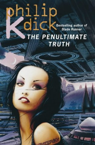 9780006482888: The Penultimate Truth