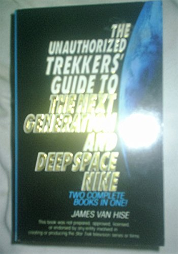 9780006482918: 'The Unauthorized Trekker's Guide to the ''Next Generation'' and ''Deep Space Nine'''