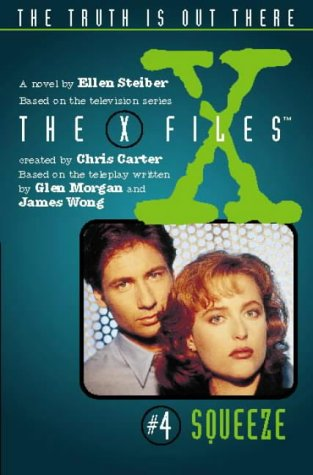 9780006482963: Squeeze (X-Files, Book 4) (The X-files)