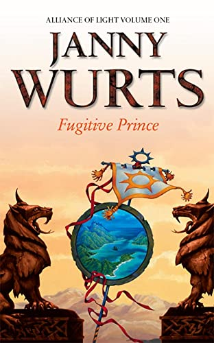 9780006482994: Fugitive Prince: First Book of The Alliance of Light (The Wars of Light and Shadow, Book 4): Fugitive Prince Bk. 1 (Wars of Light & Shadow)