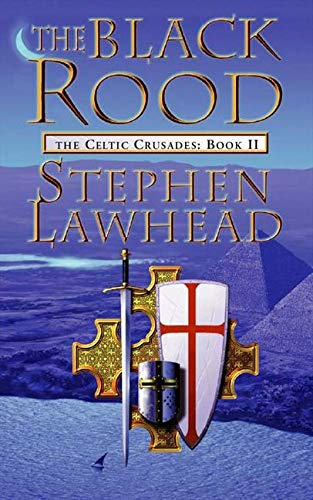 9780006483229: The Black Rood: Celtic Crusades Bk. 2 (Celtic Crusades S)