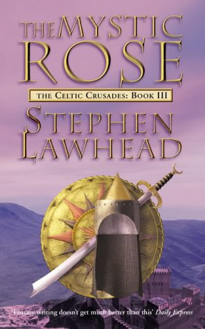 9780006483236: The Mystic Rose: Bk. 3 (Celtic Crusades S)