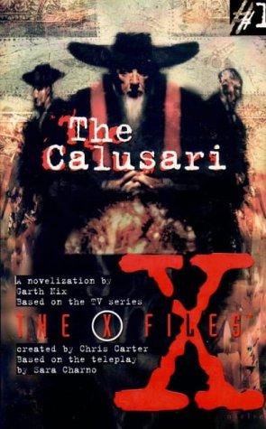 9780006483243: The Calusari (X-Files, Book 1) (The X-files)