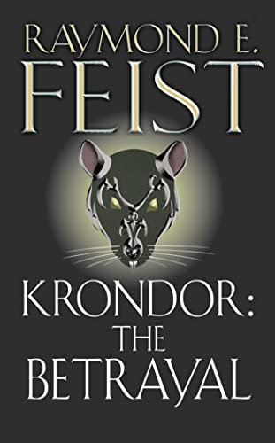 Krondor: The Betrayal (The Riftwar Legacy)