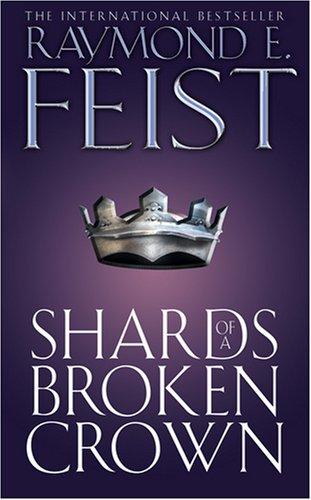 9780006483489: Shards of a Broken Crown (Serpent War Saga) (Bk. 4)