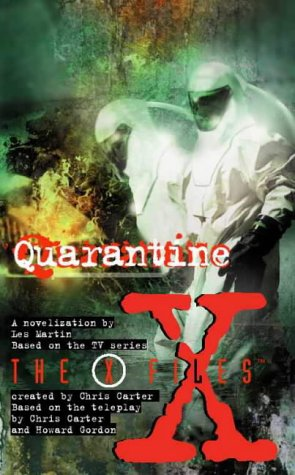9780006483526: Quarantine (X-Files, Book 13) (The X-files)