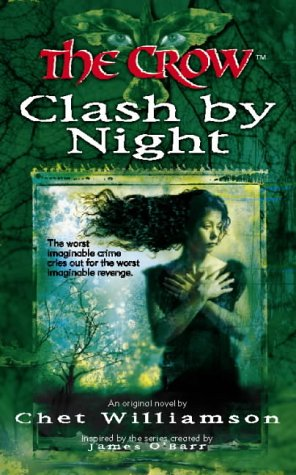 9780006483663: The Crow: Clash By Night