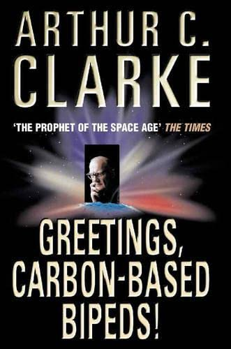 9780006483694: 'GREETINGS, CARBON-BASED BIPEDS!'