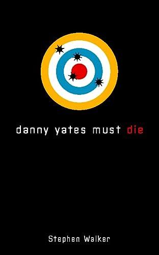 9780006483809: Danny Yates Must Die