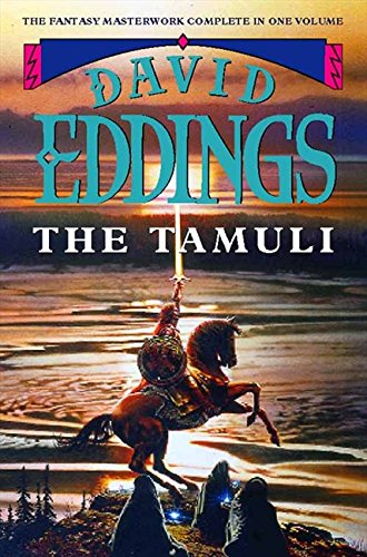The Tamuli: Domes of Fire/ The Shining Ones/ The Hidden City: Eddings, David