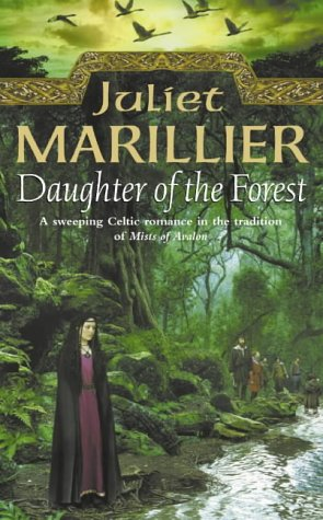 9780006483984: Daughter of the Forest: Book 1 of the Sevenwaters Trilogy