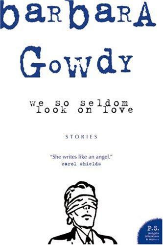 9780006485728: We So Seldom Look on Love