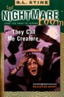 9780006485797: Nightmare Room #6 They Call Me The Creature Pb