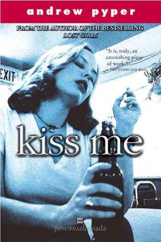 9780006485964: Kiss Me