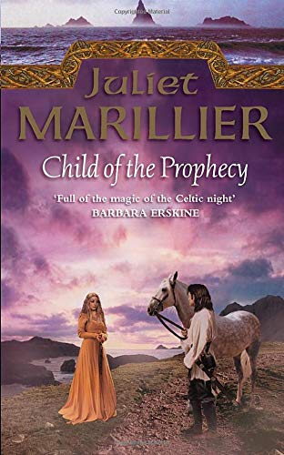 9780006486060: Child of the Prophecy: Book 3 of the Sevenwaters Trilogy