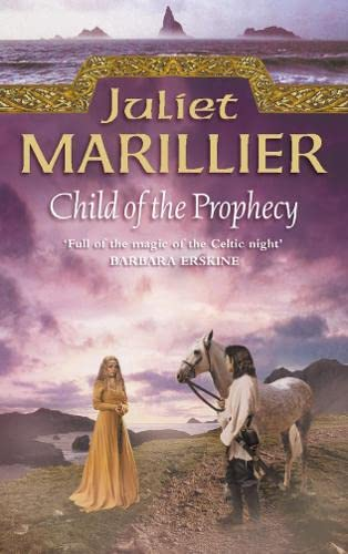 9780006486060: Child of the Prophecy (The Sevenwaters Trilogy, Book 3)