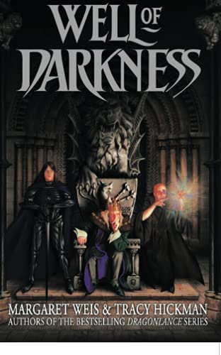 Well of Darkness: The Sovereign Stone Trilogy: Weis, Margaret; Hickman, Tracy; Weiss, Margaret