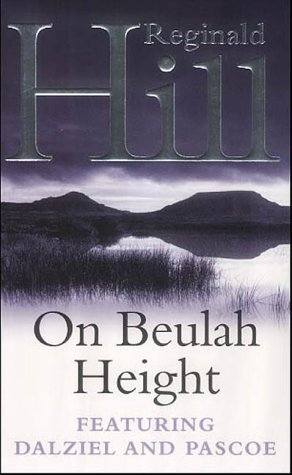 9780006490005: On Beulah Height (A Dalziel & Pascoe Novel)