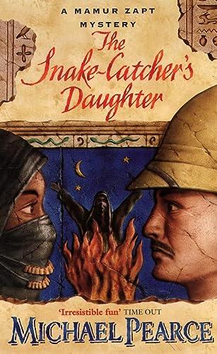 9780006490364: The Snake-Catcher's Daughter (Mamur Zapt series)