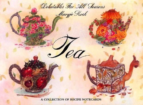 9780006490715: Tea: Delectables for All Seasons : A Collection of Notecards/18 Notecards and Envelopes