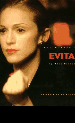 "9780006491002: The Making of ""Evita"""
