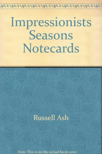 Impressionists' Seasons Notecards (0006491472) by Ash, Russell; Collins