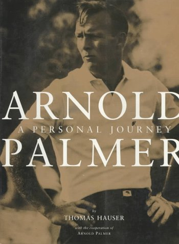 9780006492382: Arnold Palmer: A Personal Journey