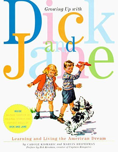 9780006492467: Growing Up with Dick and Jane: Learning and Living the American Dream