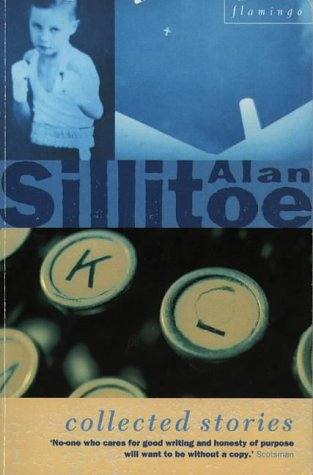Collected Stories (9780006493068) by Alan Sillitoe