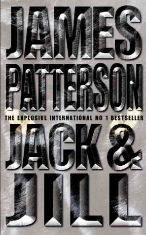 JACK AND JILL: PATTERSON , JAMES: