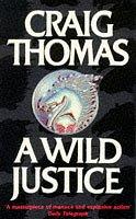 9780006493167: A Wild Justice