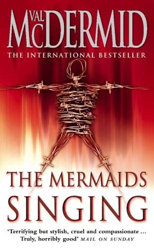 The Mermaids Singing: Val McDermid