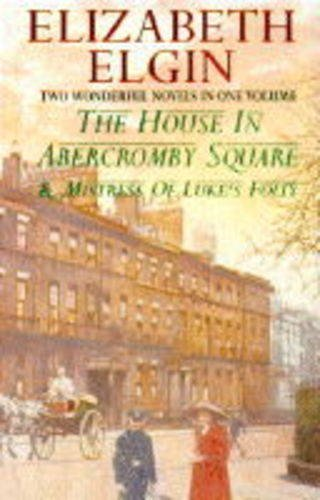 9780006496175: The House in Abercromby Square / Mistress of Luke's Folly
