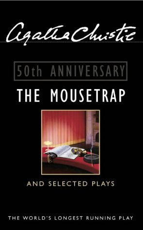 9780006496182: The Mousetrap and Selected Plays