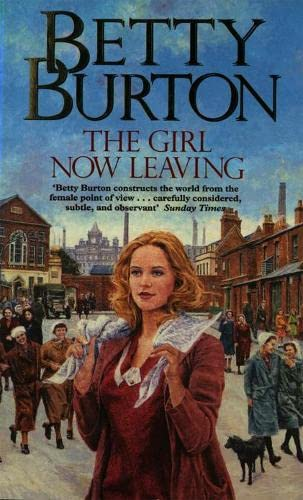 The Girl Now Leaving: Burton, Betty