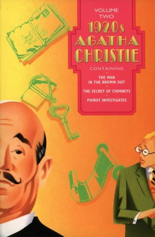 9780006496564: 1920's Agatha Christie, Vol. 2: The Man in the Brown Suit / The Secret of Chimneys / Poirot Investigates