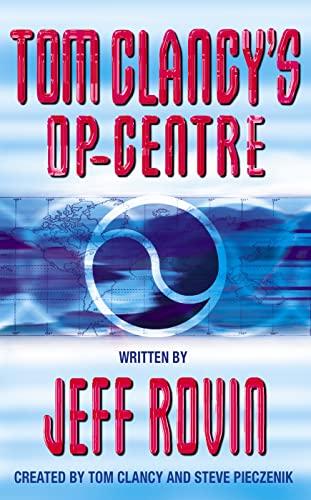 9780006496588: Op-Centre (Tom Clancy's Op-Centre, Book 1)