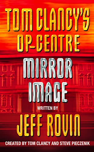 9780006496595: Mirror Image (Tom Clancy's Op-Center, Book 2)
