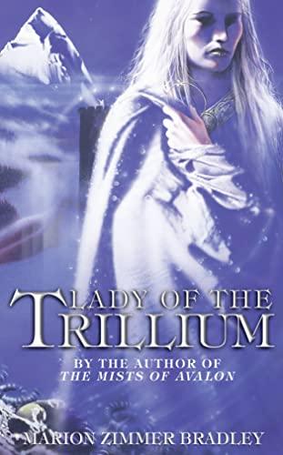 9780006496601: LADY OF THE TRILLIUM