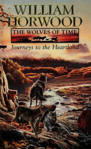 9780006496946: Journeys to the Heartland (The Wolves of Time, Vol. 1)
