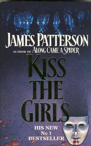 Kiss the Girls: James Patterson
