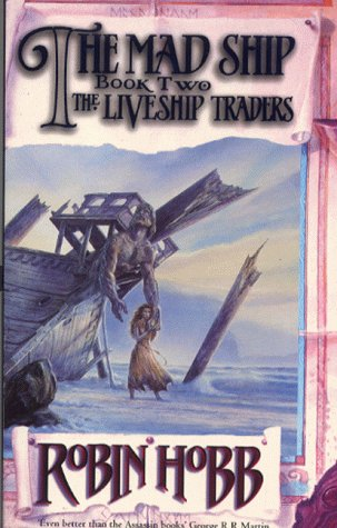 9780006498865: The Mad Ship (The Liveship Traders, Book 2)