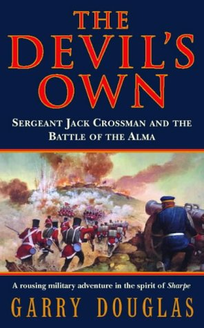 9780006498919: The Devil's Own: Sergeant Jack Crossman and the Battle of the Alma