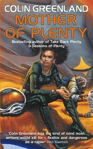 Mother of Plenty (Voyager): Colin Greenland