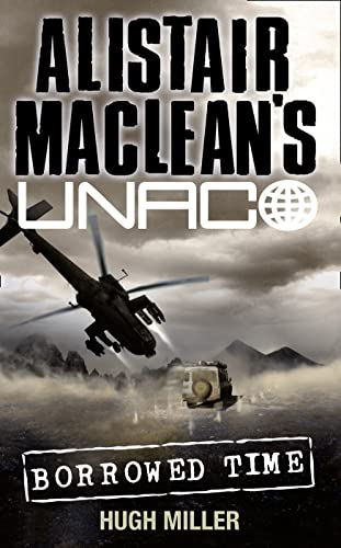 9780006499336: Borrowed Time (Alistair MacLean's UNACO)