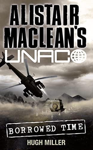 9780006499336: Borrowed Time (Alistair MacLean's UNACO)
