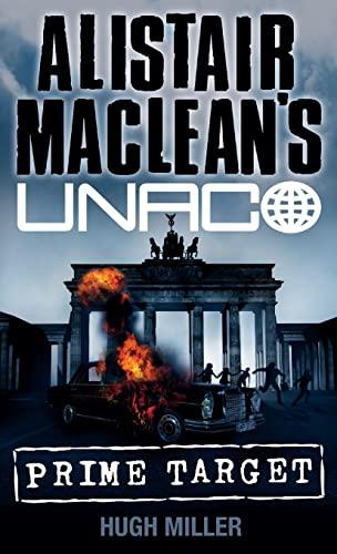 9780006499343: Alistair Maclean's Unaco: Prime Target
