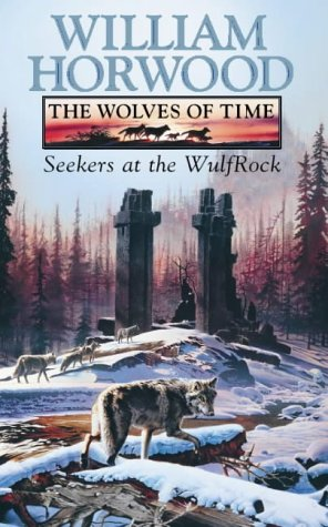 9780006499350: The Wolves of Time (2) - Seekers at the Wulfrock: Seekers at the Wulfrock v. 2
